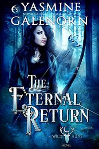 The Eternal Return (Wild Hunt #10)