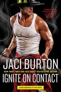 Ignite on Contact (Brotherhood by Fire #2)