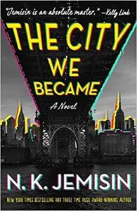 The City We Became (The Great Cities #1)