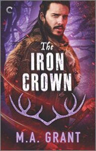 The Iron Crown (The Darkest Court #3)