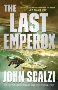 The Last Emperox (Interdependency #3)