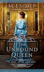 The Unbound Queen (Novel of the Four Arts #3)