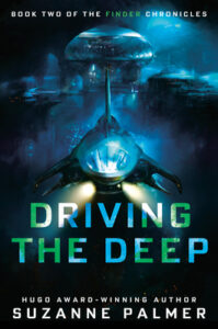 Driving the Deep (Finder Chronicles #2)