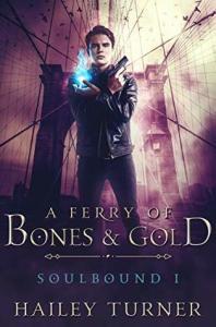 A Ferry of Bones & Gold