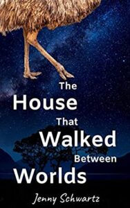 The House that Walked Between Worlds (Uncertain Sanctuary #1)