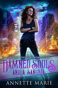 Damned Souls and a Sangria (The Guild Codex- Spellbound #8)