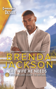 The Wife He Needs (Westmorelands Legacy- The Outlaws #1)