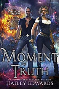 Moment of Truth (The Potentate of Atlanta #5)
