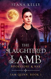 The Slaughtered Lamb Bookstore and Bar (Sam Quinn #1)