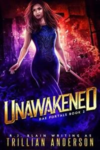 Unawakened (Dae Portals #2)