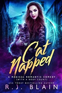 Catnapped (Magical Romantic Comedy with a Body Count #18)
