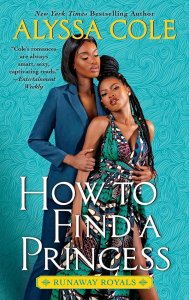 How to Find a Princess (Runaway Royals #2)