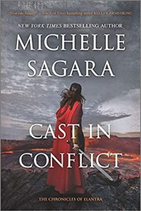Cast in Conflict (Chronicles of Elantra #16)