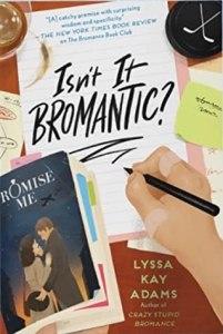 Isn't It Bromantic? (Bromance Book Club #4)