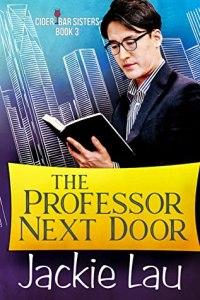The Professor Next Door (Cidar Bar Sisters #3)