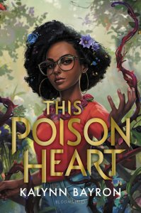 This Poison Heart (This Poison Heart #1)