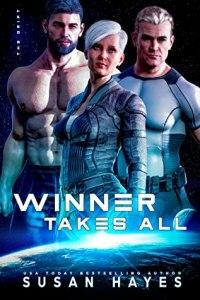 Winner Takes All (The Drift- Astek Station #11)