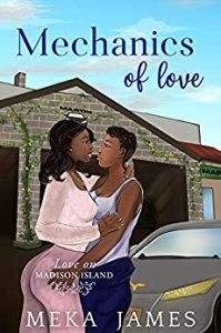 Mechanics of Love (Love on Madison Island #3)