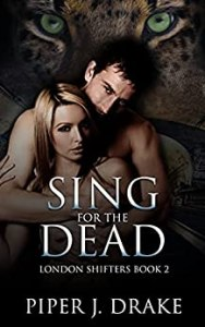 Sing for the Dead (London Shifters #2)