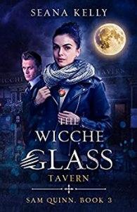 The Wicche Glass Tavern (Sam Quinn #3)
