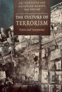 The Culture of Terrorism: Tenets and Treatments