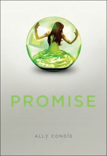 Promise, tome 1 ~ Ally Condie