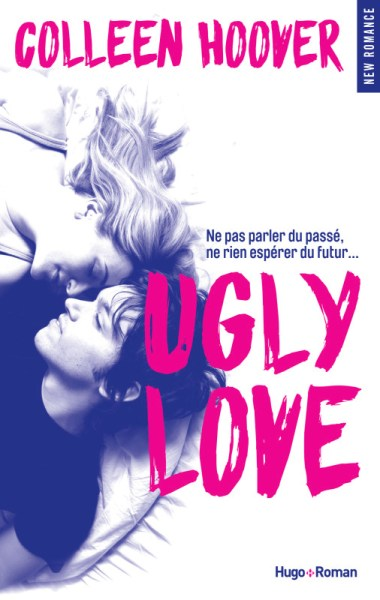 Ugly love ~ Colleen Hoover