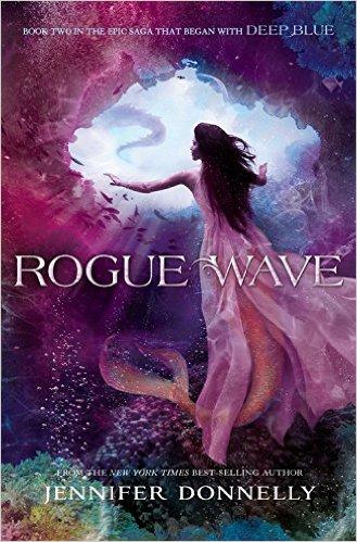 Rogue Wave ~ Jennifer Donnely