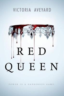 Red Queen ~ Victoria Aveyard