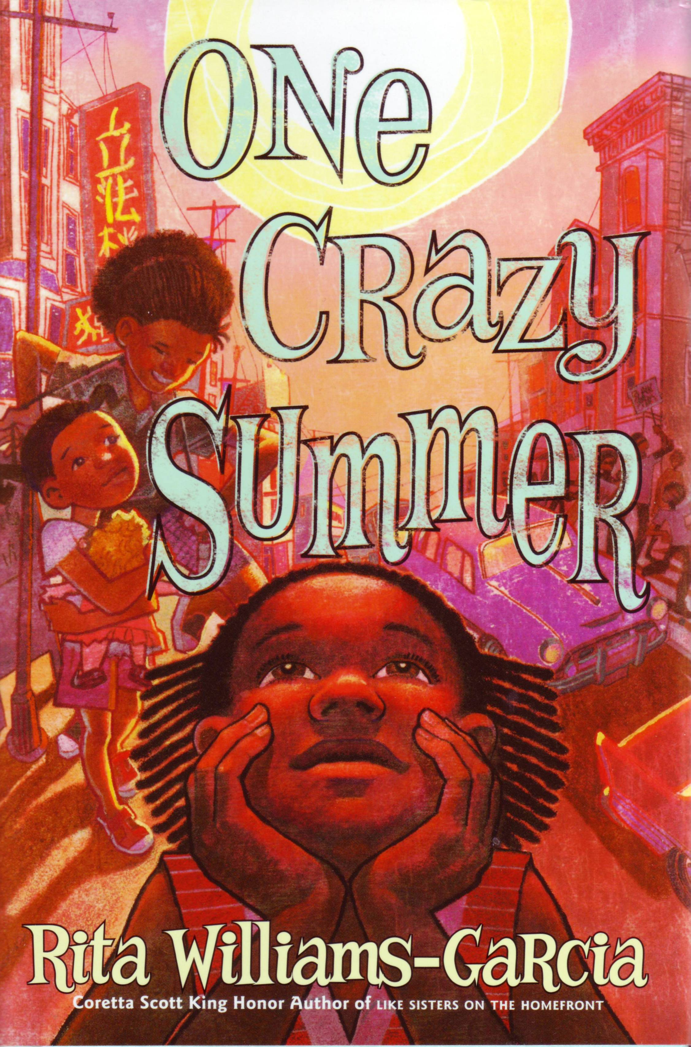 Book Review One Crazy Summer By Rita Williams Garcia