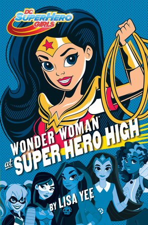 Wonder Woman at Superhero High