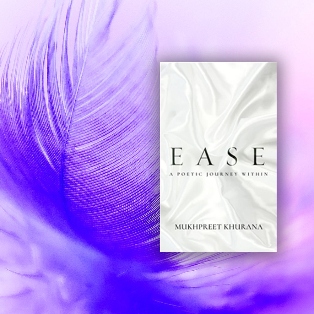Ease : A Poetic Journey Within