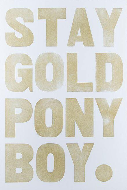 Image may contain: text that says 'STAY GOLD PONY B0Y'