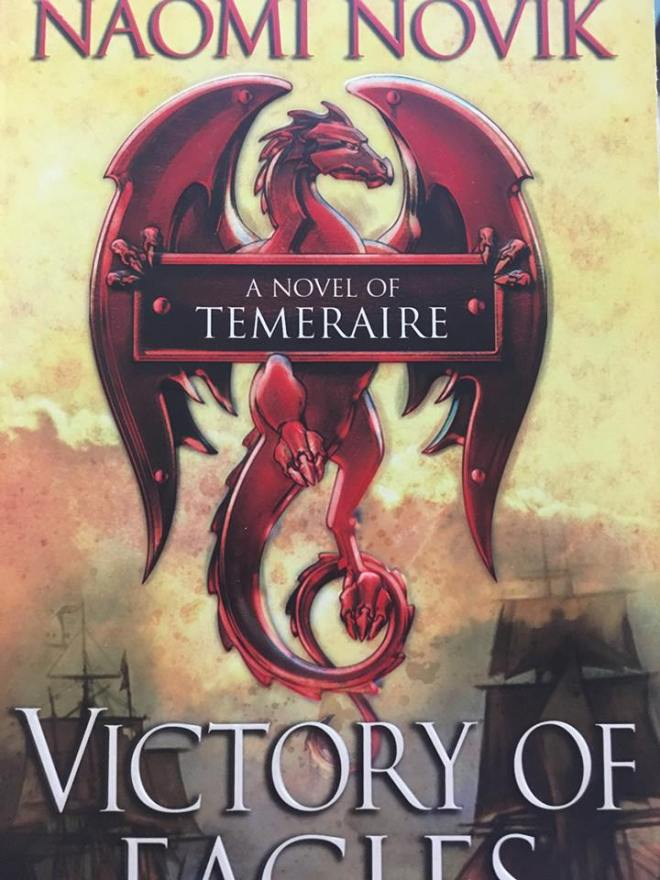 Image may contain: text that says 'NAOMI NOVIK A NOVEL OF TEMERAIRE VICTORY OF'