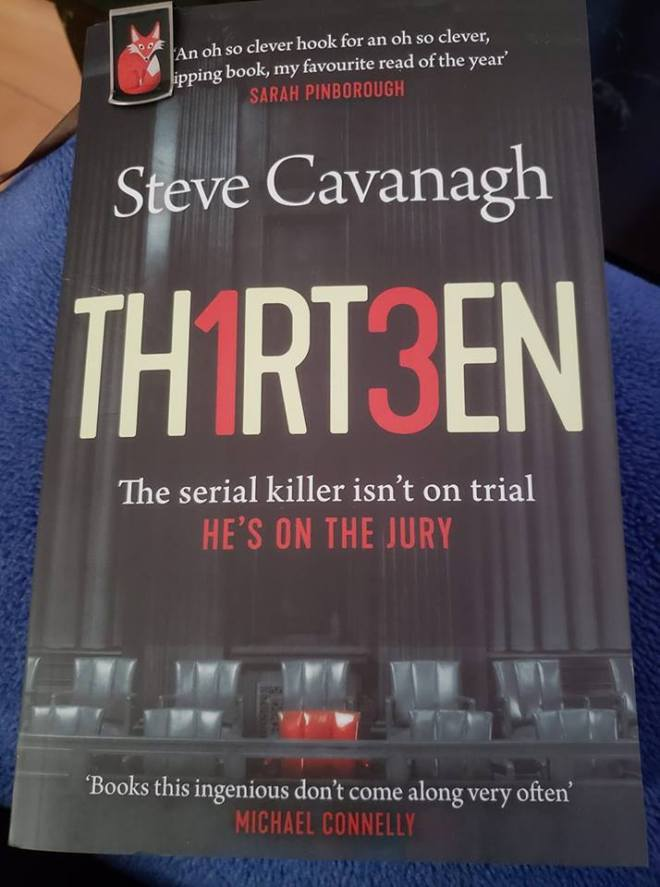 Image may contain: text that says 'An oh so clever hook for an oh so clever, ipping book, my favourite read of the year' SARAH PINBOROUGH Steve Cavanagh THIRT3EN The serial killer isn't on trial HE'S ON THE JURY Books this ingenious don' come along very often MICHAEL CONNELLY'
