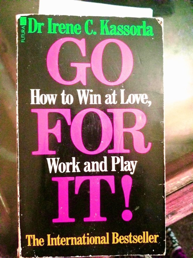Image may contain: text that says 'Dr Irene C. Kassorla GO How to Win at Love, FOR Work and Play IT! The International Bestseller'