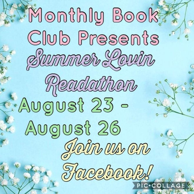 Image may contain: text that says 'Monthly Book Club Presents Summer Lovin Readathon August 23 August 26 Join us on Facebook! PIC.COLLAGE'