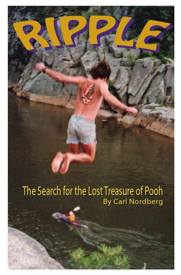 Image may contain: one or more people and outdoor, text that says 'RIPPLE The Search for the Lost Treasure of Pooh By Carl Nordberg'