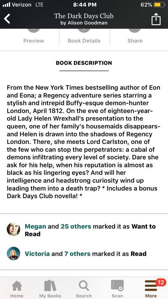 Image may contain: 1 person, text that says 'The Dark Days Club Alison Goodman Preview Book Details Share BOOK DESCRIPTION From the New York Times bestselling author Eon Eona; series starring stylish and intrepid Buffy esque London April 1812. the eighteen-year- Lady Helen presentation queen, family's disappears Helen drawn the shadows Regency London There, meets Lord Carlston perpetrators: demons every level society Dare she ask his help, when reputation almost black his eyes? her intelligence curiosity wind up them death trap? Includes bonus Dark Days Club novella! Megan and 25 others marked as Want Read Victoria and others marked Read'