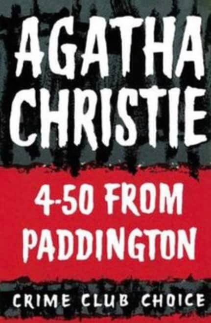 Image may contain: text that says 'AGATHA CHRISTIE 4-50 FROM PADDINGTON CRIME CLUB CHOICE'