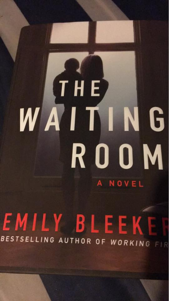 Image may contain: one or more people, text that says 'THE WAITING ROOM A NOVEL EMILY BLEEKE BESTSELLING AUTHOR OF WORKING FIR'