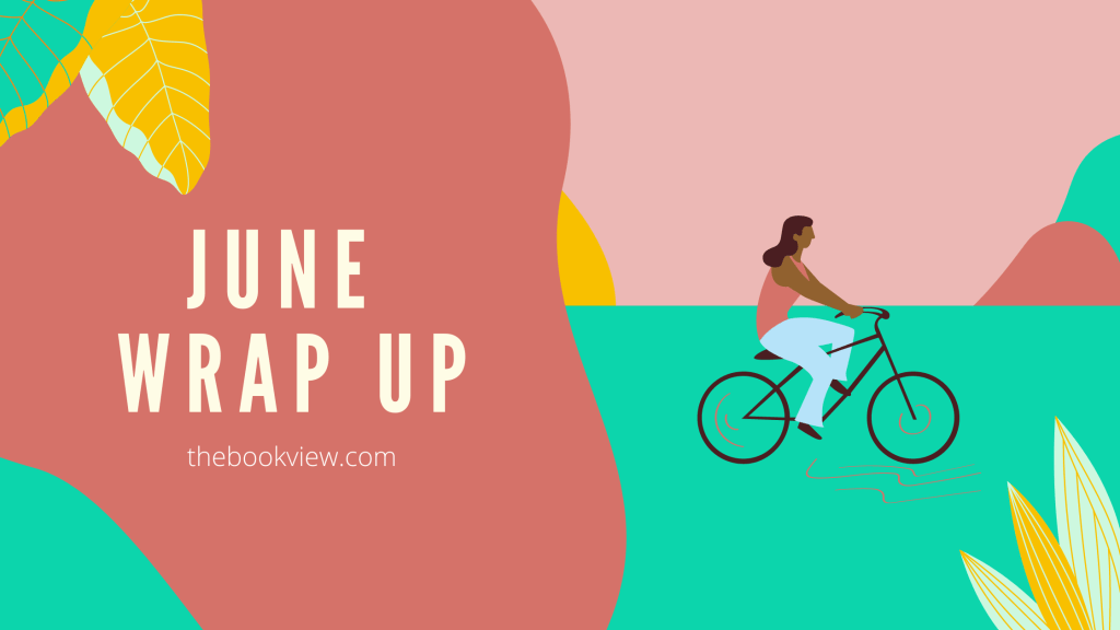 June Wrap Up banner