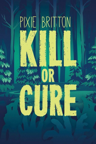 kill or cure cover
