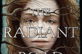 Review: The Radiant Road by Katherine Catmull