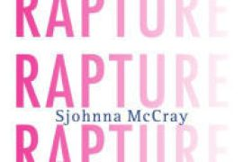 Review: Rapture: Poems – Sjohnna McCray