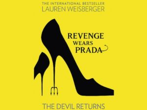 'Revenge Wears Prada: The Devil Returns' by Lauren Weisberger