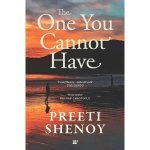 The one you cannot have by preeti shenoy buy