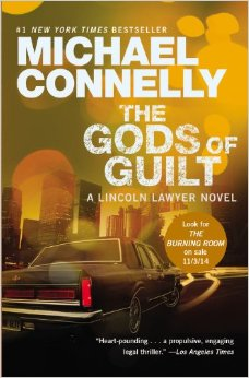 The Gods of Guilt by Micheal Connelly