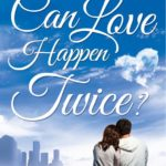can love happen twice review