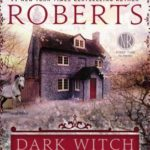 Dark Witch by Nora Roberts Review